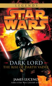 Dark Lord: The Rise of Darth Vader (2015, Legends-Cover)