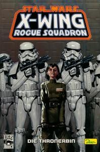 Sonderband #34: X-Wing Rogue Squadron: Die Thronerbin