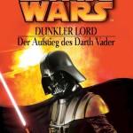 unkler Lord – Der Aufstieg des Darth Vader (2006, Paperback)
