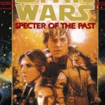 The Hand of Thrawn 1: Specter of the Past (20.02.2007)