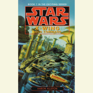 X-Wing: Solo Command (20.02.2007)