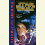 The Corellian Trilogy 2: Assault at Selonia (Audio Download)