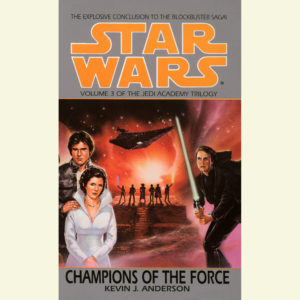 The Jedi Academy Trilogy 3: Champions of the Force
