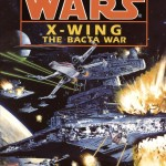 X-Wing: The Bacta War (Audio Download)