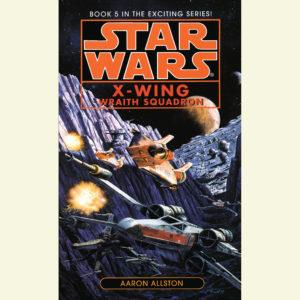 X-Wing: Wraith Squadron (20.02.2007)
