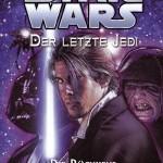 Der letzte Jedi 6: Die Rückkehr der Dunklen Seite (14.03.2007)