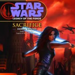 Legacy of the Force 5: Sacrifice (2007, CD)