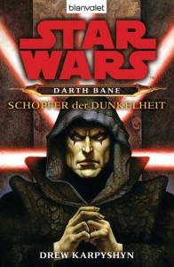Darth Bane: Schöpfer der Dunkelheit