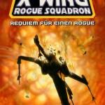 Sonderband #38: X-Wing Rogue Squadron: Requiem für einen Rogue