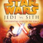 Jedi vs. Sith: The Essential Guide to the Force (2016, Legends-Cover)