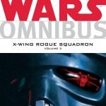 Star Wars Omnibus: X-Wing Rogue Squadron Volume 3