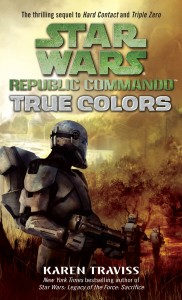 Republic Commando: True Colors (2007, Taschenbuch)