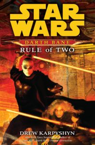Darth Bane: Rule of Two (2007, Hardcover)