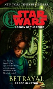 Legacy of the Force 1: Betrayal (2007, Paperback)