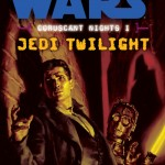 Coruscant Nights I: Jedi Twilight (2008, Taschenbuch)