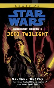 Coruscant Nights I: Jedi Twilight (2016, Legends-Cover)