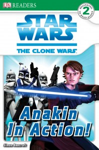 The Clone Wars: Anakin in Action! (26.07.2008)