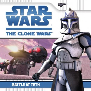 The Clone Wars: Battle at Teth (26.07.2008)