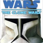 The Clone Wars (2008, Hardcover)