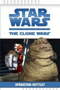 The Clone Wars: Operation: Huttlet (02.08.2008)