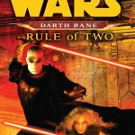 Darth Bane: Rule of Two (28.10.2008)