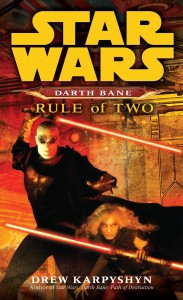 Darth Bane: Rule of Two (28.10.2008)