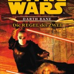 Darth Bane: Die Regel der Zwei