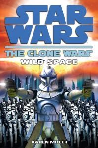 The Clone Wars: Wild Space (2008, Taschenbuch)