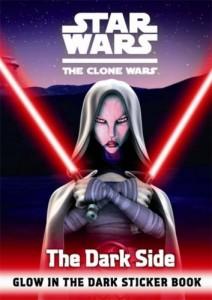 The Clone Wars: The Dark Side - Glow in the Dark Sticker Book (05.02.2009)
