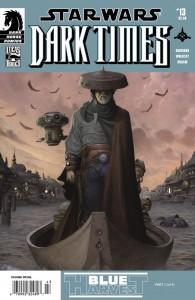 Dark Times #13: Blue Harvest #1 (22.04.2009)