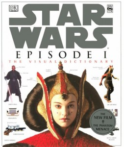 Star Wars Episode I: The Visual Dictionary (26.05.1999)