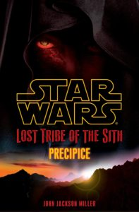 Lost Tribe of the Sith 1: Precipice