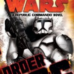 Order 66: A Republic Commando Novel (2009, Paperback-Cover)
