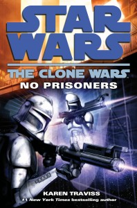 The Clone Wars: No Prisoners (2009, Taschenbuch)