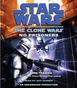 The Clone Wars: No Prisoners (2009, CD)