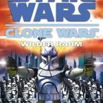 Clone Wars: Wilder Raum (2009, Taschenbuch)