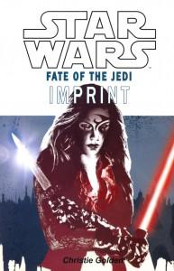 Fate of the Jedi: Imprint (Juli 2009)