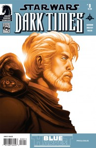 Dark Times: Blue Harvest #0 (05.08.2009)