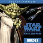 The Clone Wars: Heroes - A Pop-Up Storybook (17.09.2009)