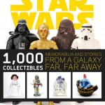 Star Wars: 1,000 Collectibles: Memorabilia and Stories From A Galaxy Far, Far Away (01.10.2009)