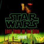 Lost Tribe of the Sith 4: Savior