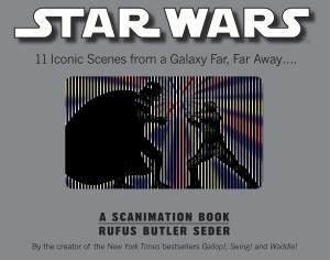 Star Wars: A Scanimation Book - Iconic Scenes from a Galaxy Far, Far Away... (12.05.2010)