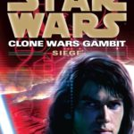 Clone Wars Gambit: Siege (2015, Legends-Cover)