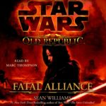 The Old Republic: Fatal Alliance (2010, CD)