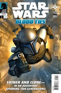 Blood Ties: A Tale of Jango and Boba Fett #1 (25.08.2010)