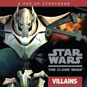 The Clone Wars: Villains - A Pop-Up Storybook (28.10.2010)