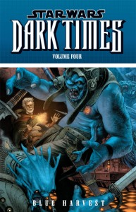 Dark Times Volume 4: Blue Harvest (03.11.2010)