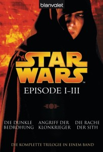 Star Wars: Episode I-III: Die komplette Trilogie in einem Band (2010, Paperback)