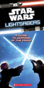 Lightsabers: A Guide to Weapons of the Force (01.12.2010)