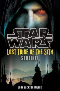 Lost Tribe of the Sith 6: Sentinel